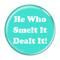 "He Who Smelt It Dealt It! Fart Yellow 2.25"" Refrigerator Magnet"