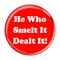 "He Who Smelt It Dealt It! Fart Turquoise 2.25"" Refrigerator Magnet"