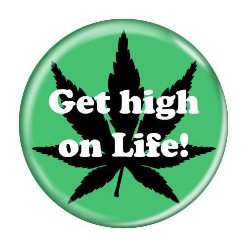 Get high on Life! Refrigerator Magnets