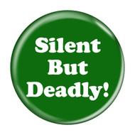 """Silent But Deadly! Fart Green 2.25"""" Refrigerator Bottle Opener Magnet"""