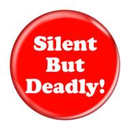 """Silent But Deadly! Fart Red 2.25"""" Refrigerator Bottle Opener Magnet"""