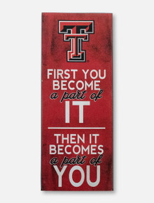 """Texas Tech Red Raiders """"First You Become"""" Wood Sign"""