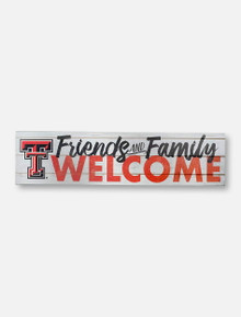 """Texas Tech Red Raiders """"Family Friends Welcome"""" Wood Sign"""
