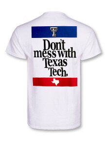"Texas Tech Red Raiders ""Don't Mess With Tech"" T-Shirt"