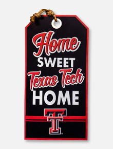 """Texas Tech Red Raiders """"Home Sweet Home"""" 15 x 30 Hanging Tag Wooden Sign"""