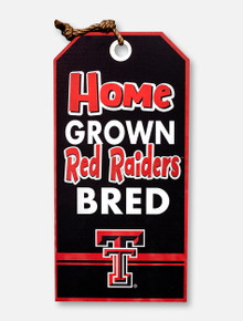 "Texas Tech Red Raiders ""Home Grown Texas Bred"" 15 x 30 Hanging Tag Wooden Sign"