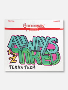 "Texas Tech Red Raiders ""Always Tired"" Decal"