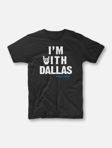 """#OurFrontLineRocks """"I'm With Dallas"""" Buy One, Help Three Campaign T-shirt"""