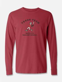 """Texas Tech Life is Good """"It's Baseball Season"""" Long Sleeve T-Shirt"""