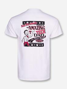 Amazing Tech Dad on White T-Shirt - Texas Tech
