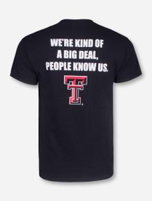Kind of a Big Deal Black T-Shirt - Texas Tech