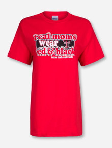 Texas Tech Real Moms Wear Red & Black on Red T-Shirt