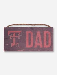 Texas Tech Dad Wood Sign