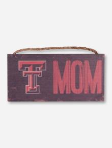 Texas Tech Mom Wood Sign