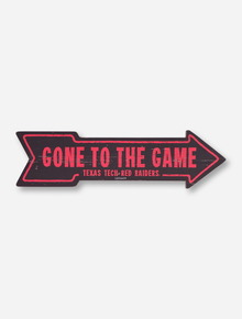 """Texas Tech """"Gone to The Game"""" Arrow Wooden Sign"""