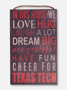 """Texas Tech """"In This House"""" Wood Sign"""