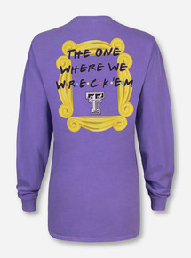"Texas Tech ""The One Where We Wreck 'Em"" Violet Long Sleeve"
