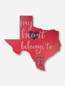 "Large ""My Heart Belongs to Texas Tech"" Wood Sign"