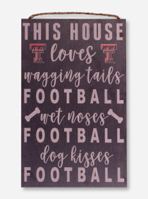 """Texas Tech """"This House Loves"""" Wood Sign"""