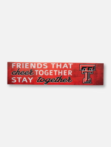 Texas Tech Red Raiders Friends with Double T Wall Decor
