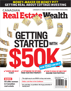 2019 Canadian Real Estate Wealth July/August issue (available for immediate download)