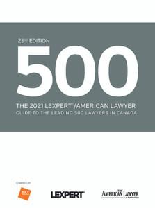 2021 LEXPERT/ALM 500 DIRECTORY