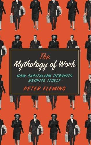 The Mythology of Work