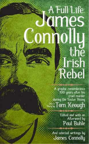 A Full Life: James Connolly the Irish Rebel