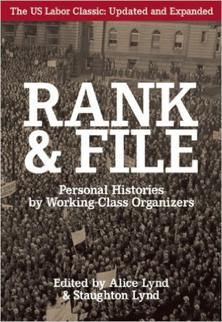 Rank and File Personal Histories by Working-Class Organizers