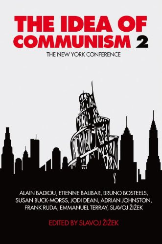 The Idea of Communism 2 - Slavoj Zizek