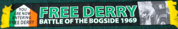 FREE DERRY BATTLE OF THE BOGSIDE 1969 scarf