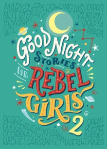 Good Night Stories for Rebel Girls 2 : 2