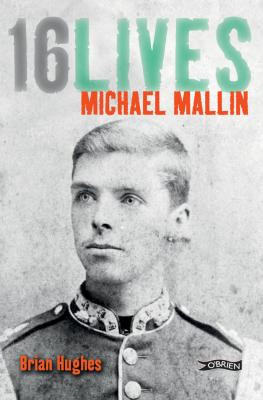 Michael Mallin 16 Lives