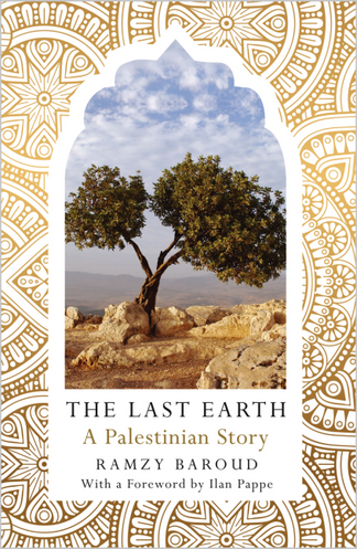 The Last Earth A Palestinian Story