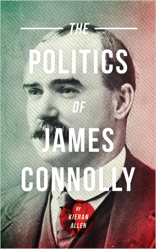 The Politics of James Connolly