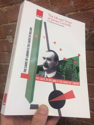 The Life and Times of James Connolly new edition