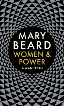 Women & Power : A Manifesto