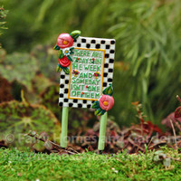 Miniature Someday Sign