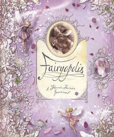Fairyopolis A Flower Fairies Journal Book
