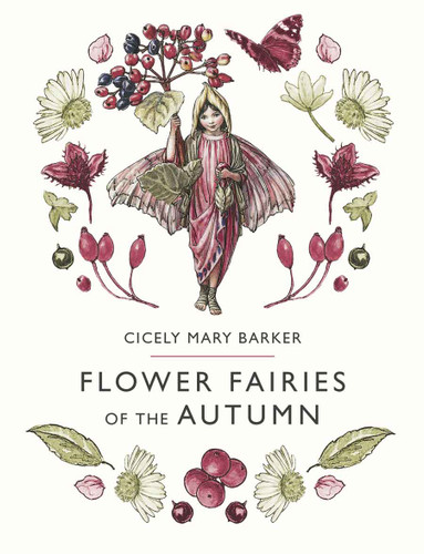 Flower Fairies of the Autumn Book - New Edition