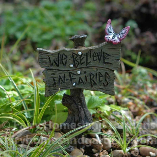 We Believe In Fairies Sign