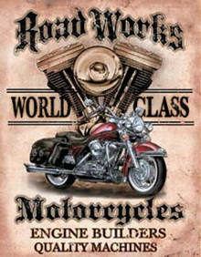 Metal - Tin Sign ROAD WORKS MOTORCYCLES Man Cave Garage Sign