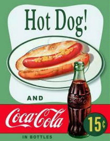 Metal - Tin Sign Hot Dog and a CocaCola 15 Cents Garage Man Cave Bar Sign