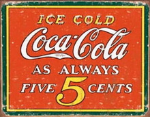 Metal - Tin Sign  Coca-Cola Always 5 Cents Coke Garage Man Cave Bar Sign