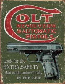 Metal - Tin Sign COLT Revolvers & Pistols - Extra Safety Garage Man Cave Sign