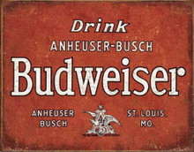 Metal - Tin Sign DRINK BUDWEISER - Beer Garage Man Cave Bar Sign