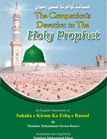 The Companions' Devotion to the Holy Prophet