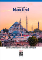 Beginner's Guide to Islamic Creed