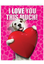 J1648VD - Love You This Much Dog: Extra Large Greeting Card
