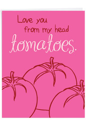 J3520VD - From My Head Tomatoes: Extra Large Greeting Card
